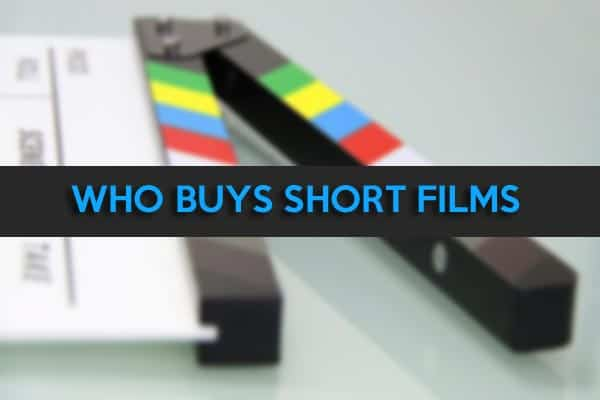 Who buys short films