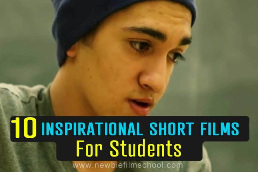 Inspirational Short Films for Students