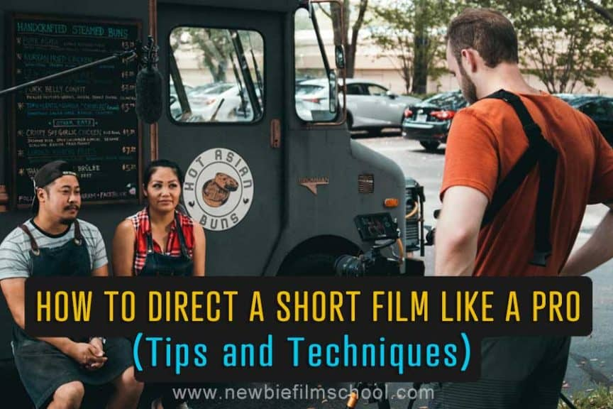 How to direct a short film