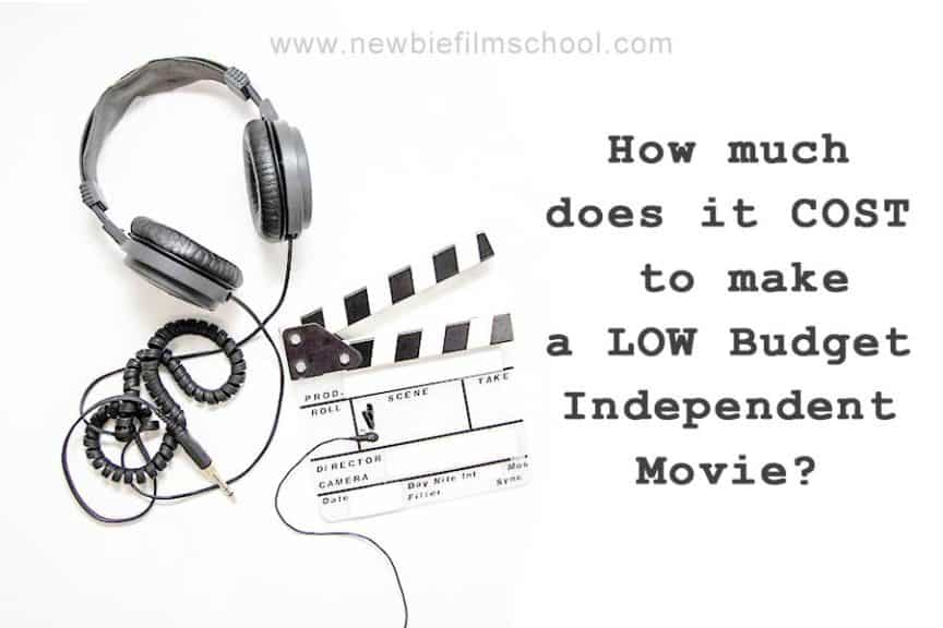 average low budget filmmaking cost