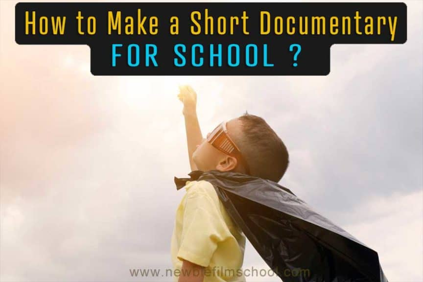 How to make a short documentary