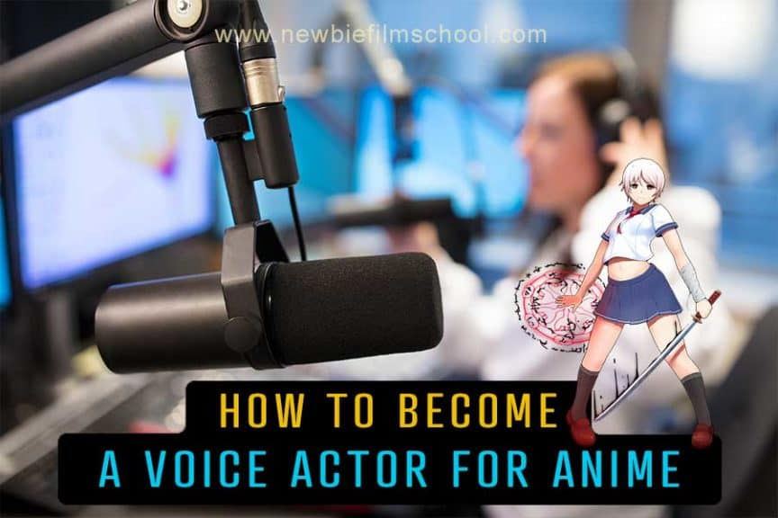 How to become a voice actor for anime