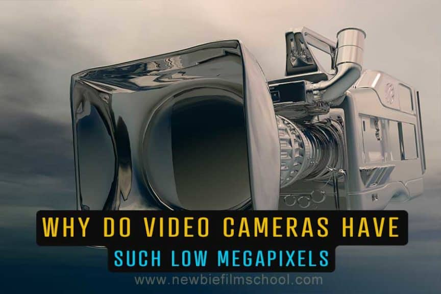 Why do video cameras have such low megapixels